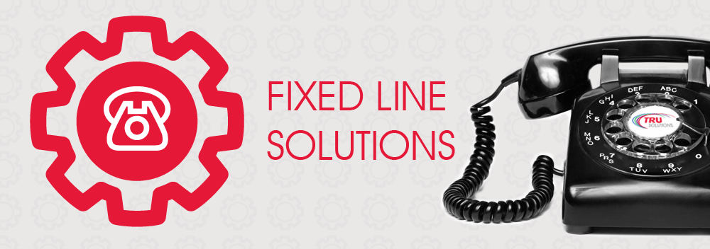 fixed line solutions